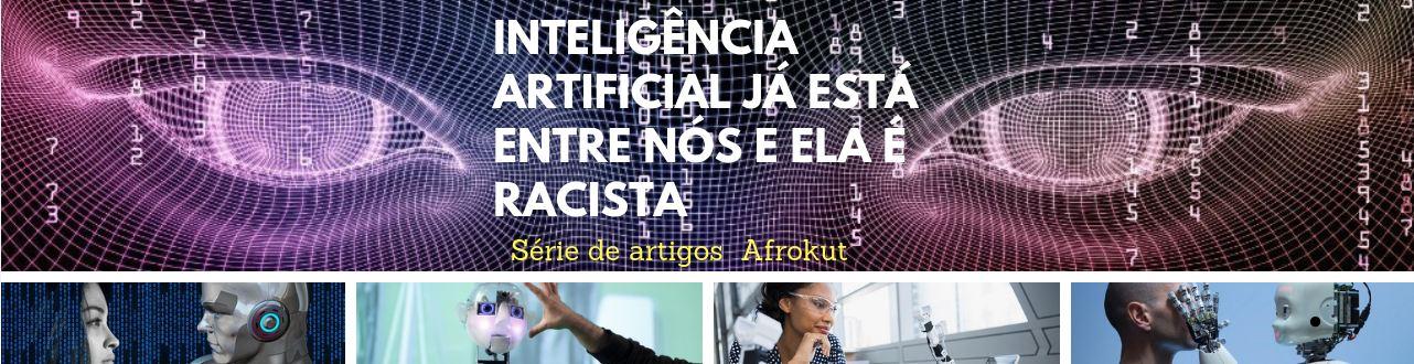 Link permanente para: Inteligência Artificial e racismo