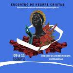 II Encontro de Mulheres Negras Cristãs