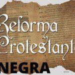 A Reforma Protestante Negra brasileira do Divino Mestre