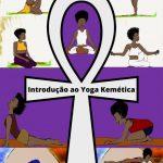 Livro Introdução ao Yoga Kemética